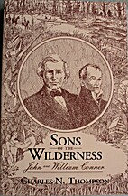 Sons of the Wilderness: John and William…