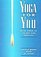 Yoga for You : Gita Yoga in Theory and…
