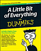 A Little Bit of Everything For Dummies by…