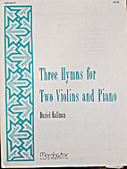 Three Hymns for Two Violins and Piano by…