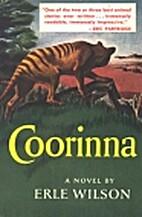Coorinna;: A novel of the Tasmanian uplands…