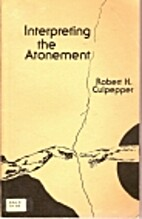 Interpreting the Atonement by Robert H.…