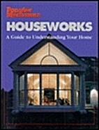 Houseworks: Guide to Understanding Your Home…
