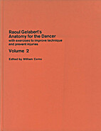 Raoul Gelabert's anatomy for the dancer,…