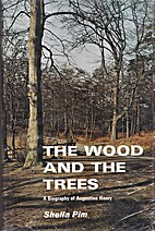 The Wood and the Trees: a Biography of…