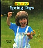 Babies Love Spring Da by Harold Roth