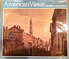 AMERICAN VIEWS: Prospects and Vistas.…