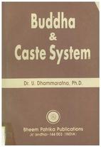Buddha & Caste System by U Dhammaratna