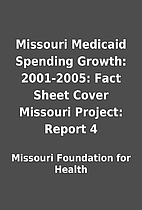 Missouri Medicaid Spending Growth:…