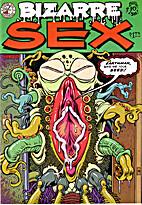 Bizarre Sex #10 by Denis Kitchen