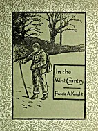In the West Country by Francis A. Knight