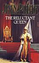 THE RELUCTANT QUEEN by Jeasn Plaidy