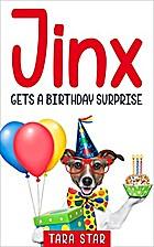 Kids Book: Jinx Gets A Birthday Surprise…