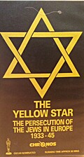 Yellow Star: the Persecution of the Jews in…