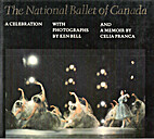 The National Ballet of Canada : A…