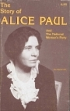 Story of Alice Paul and the National…