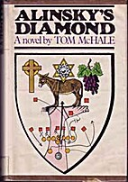 Alinsky's Diamond by Tom McHale