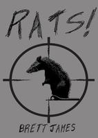 Rats! by Brett James