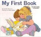 My First Book: my first steps to reading by…