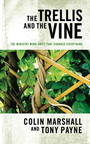 The Trellis and the Vine - Colin Marshall