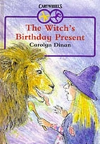 The Witch's Birthday Present by Carolyn…