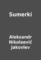 Sumerki by Aleksandr Nikolaevič Jakovlev