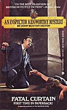 Fatal Curtain by John Buxton Hilton