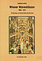 Wiener Warenhäuser, 1865-1914 by Andreas…