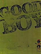 Good Boy by Jesse von Gluck