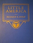 Little America by Richard Evelyn Byrd