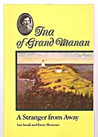 Ina of Grand Manan: A stranger from away by…