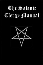 The Satanic Clergy Manual