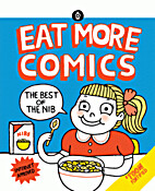 Eat more comics: The best of The Nib by Matt…