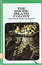 The Rhode Island Colony by Clifford Lindsey…