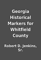 Georgia Historical Markers for Whitfield…