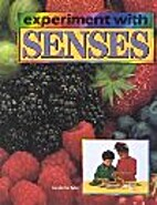 Experiment With Senses by Monica Byles