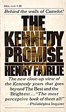 The Kennedy promise;: The politics of…