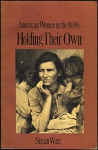 Holding Their Own: American Women in the…