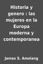 Historia y genero : las mujeres en la Europa…