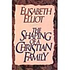 The Shaping of a Christian Family by…