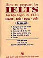 How To Prepare For IELTS (Tai Lieu Luyen Thi…