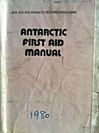 Antarctic first aid manual by New Zealand.