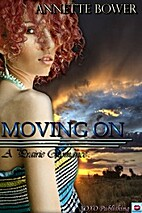 Moving On: A Prairie Romance by Annette…