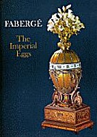 Faberge the Imperial Eggs by Christopher…