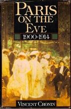 Paris on the Eve: 1900-1914 by Vincent…