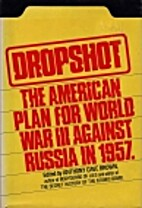 Dropshot : the United States plan for war…