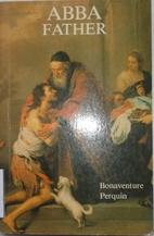 Abba, Father by Bonaventure Perquin