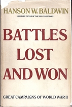 Battles lost and won : great campaigns of…