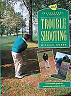 Trouble Shooting Golf Instructors Librar by…