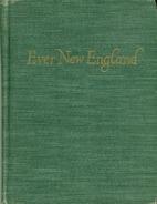 Ever New England by Samuel Chamberlain